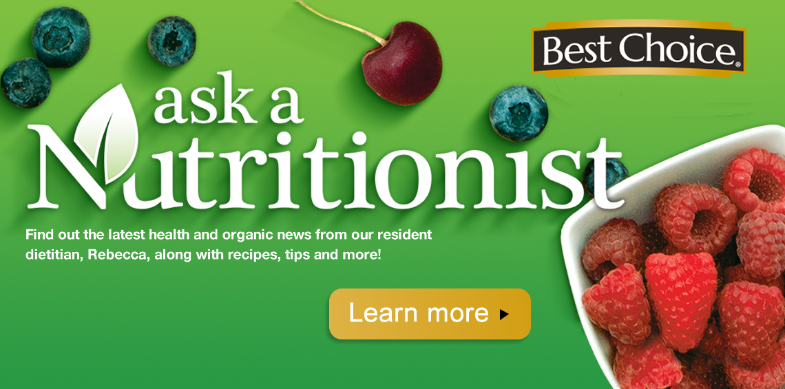 Ask a Nutritionist from Best Choice