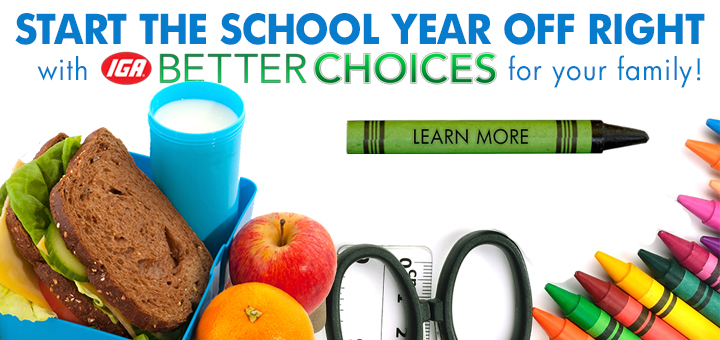Get Back to School Ready with IGA Better Choices
