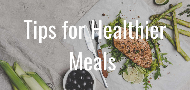 Healthier Meals in the New Year