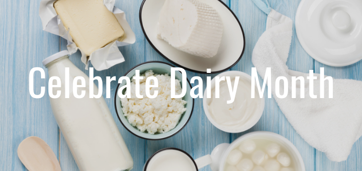 Celebrate June Dairy Month