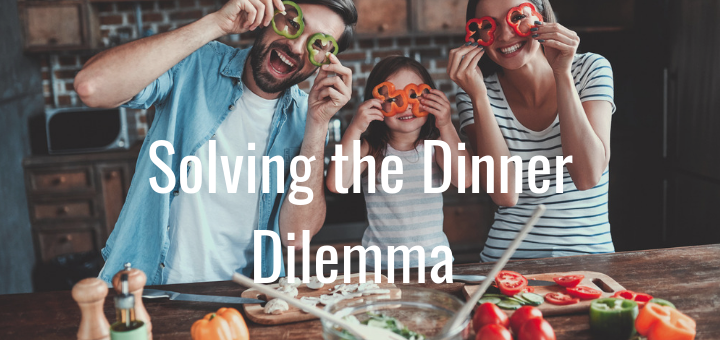 Solving the Dinner Dilemma this Family Meals Month
