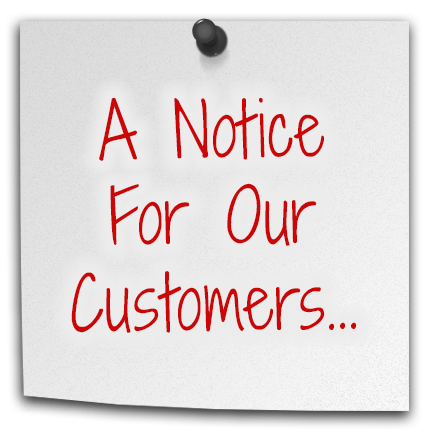 A Notice To Our Customers