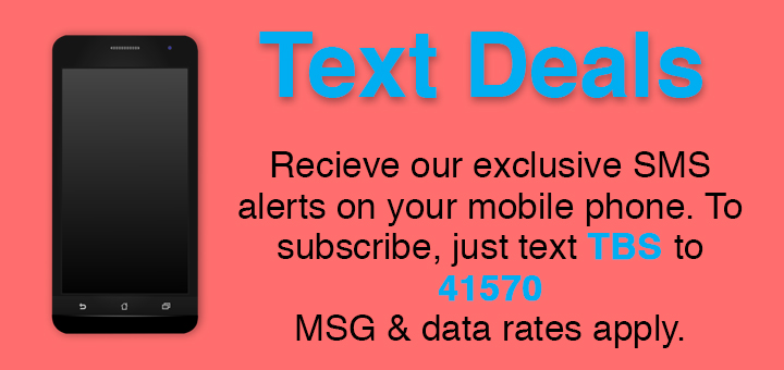 Text TBS to 41570 to sign up for text program