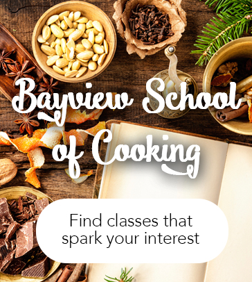 BAYVIEW SCHOOL OF COOKING