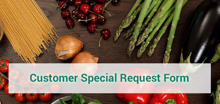 Customer Special Request Form