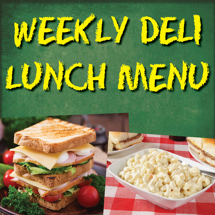 Weekly Deli Lunch Menu