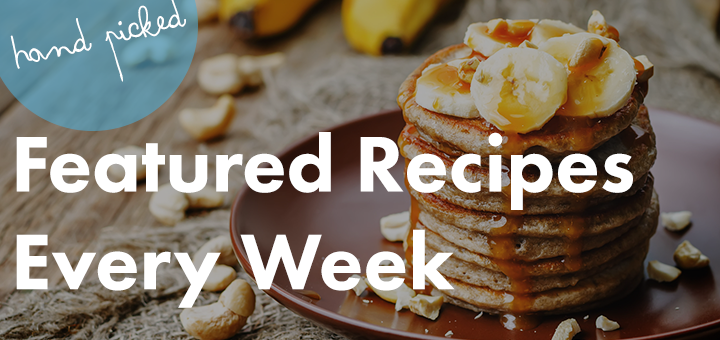 Weekly Recipes