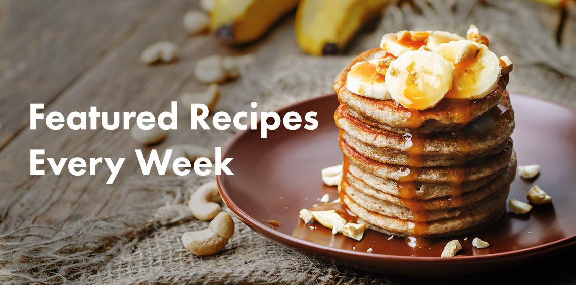 Featured Recipes Every Week