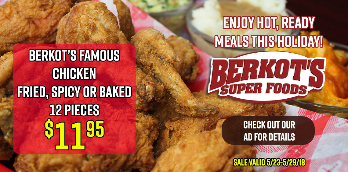 Berkot's Famous Fried Chicken 12 Pieces ONLY $11.95 through 5/29/18