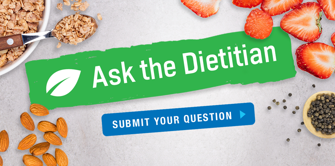 Ask the Dietitian: Find out the latest health and organic news from our resident dietitian, Rebecca, along with recipes tips and more! Submit your question.