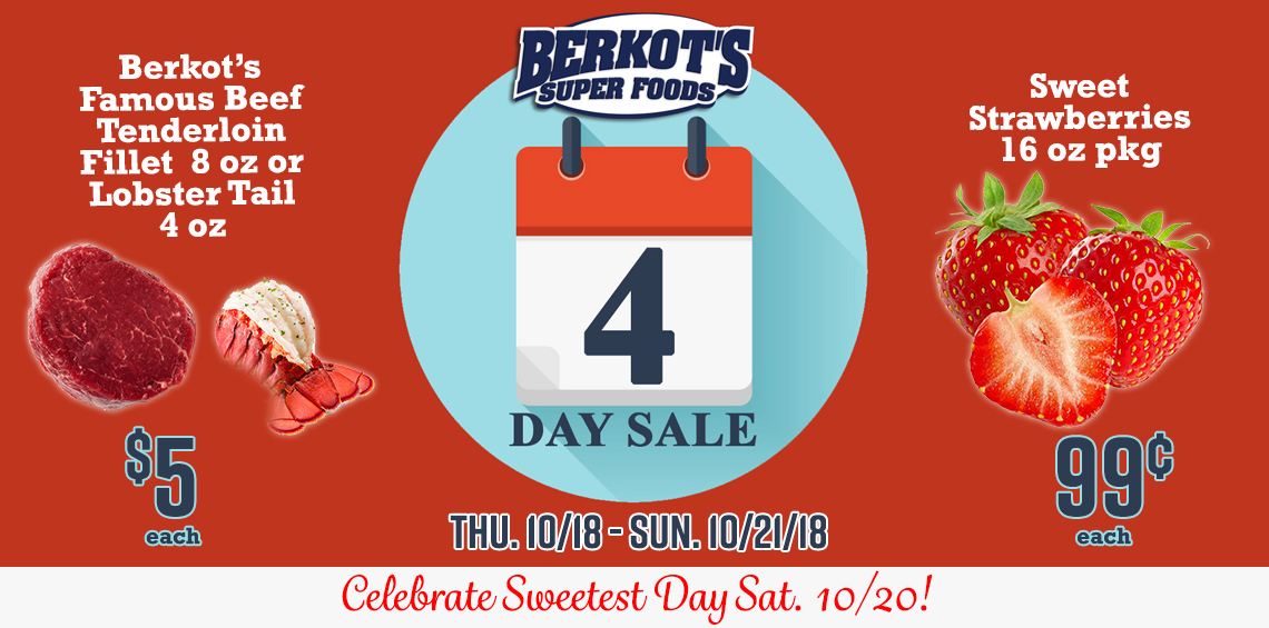 4 Day Sale!! HOT Prices- 10/18-10/21/18 at ALL Berkot's Super Food Locations- 99¢- 16 oz pkg of Fresh Strawberries