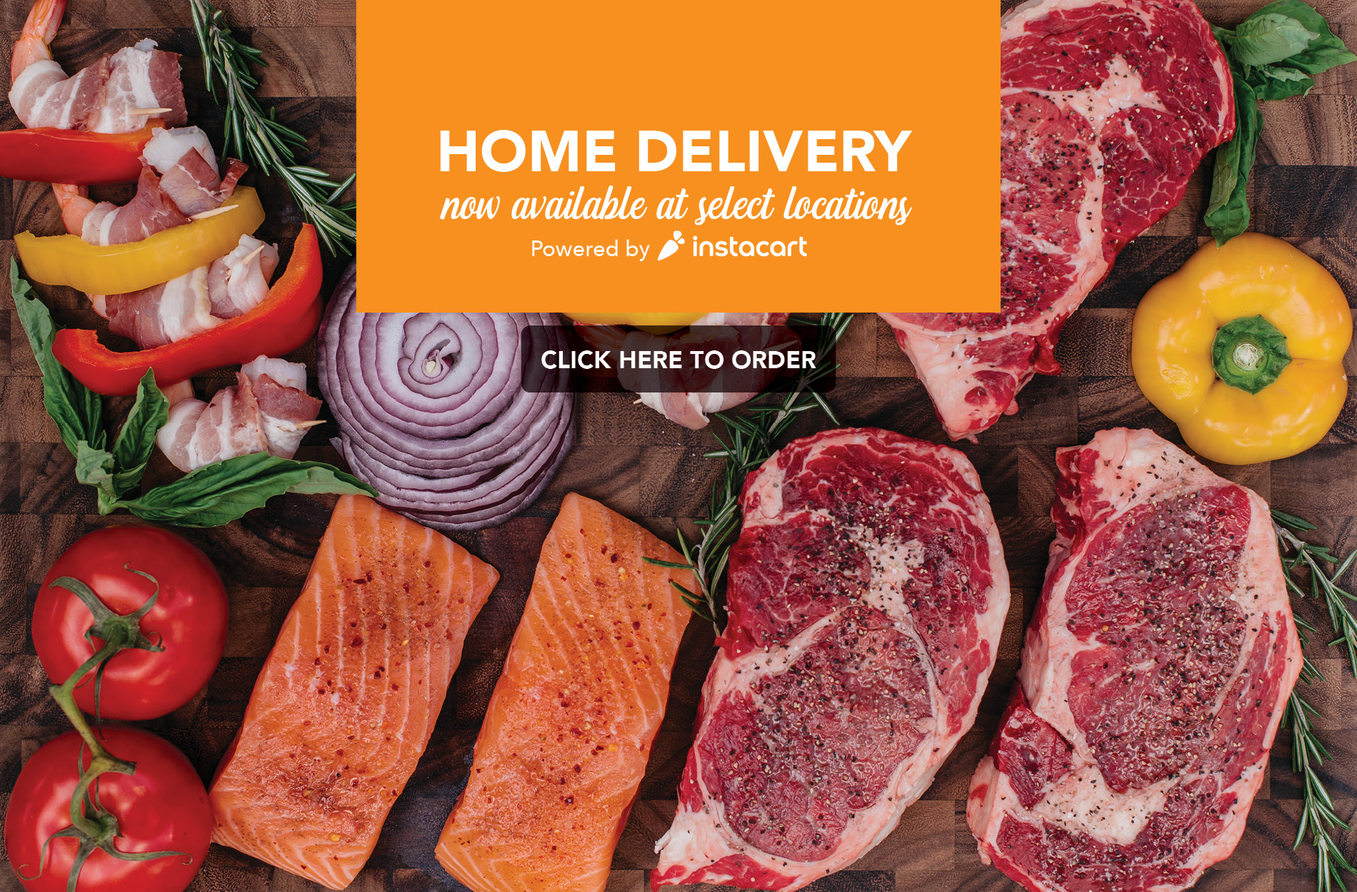 Home Delivery- Now available at selection locations