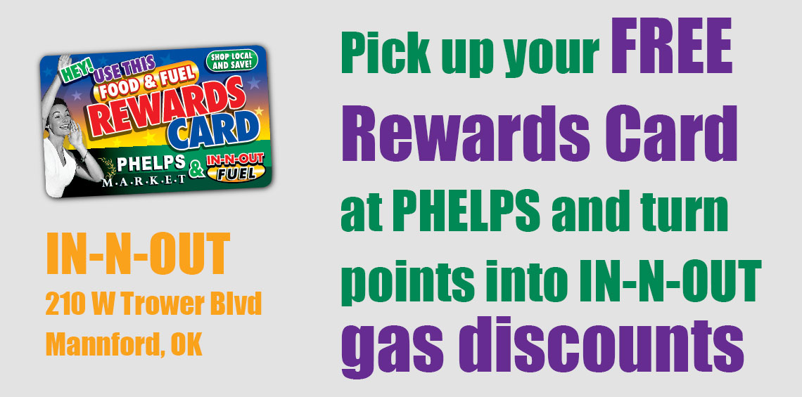 Pick up your free rewards card at Phelps