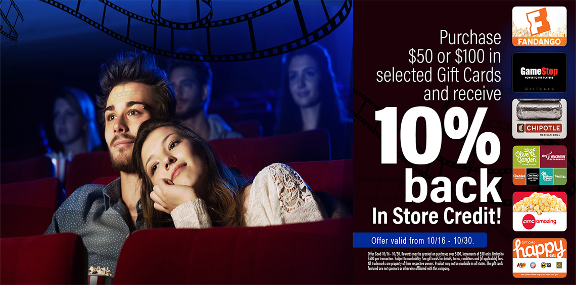 10% back in store credit with purchase of $50 or $100 in selected gift cards