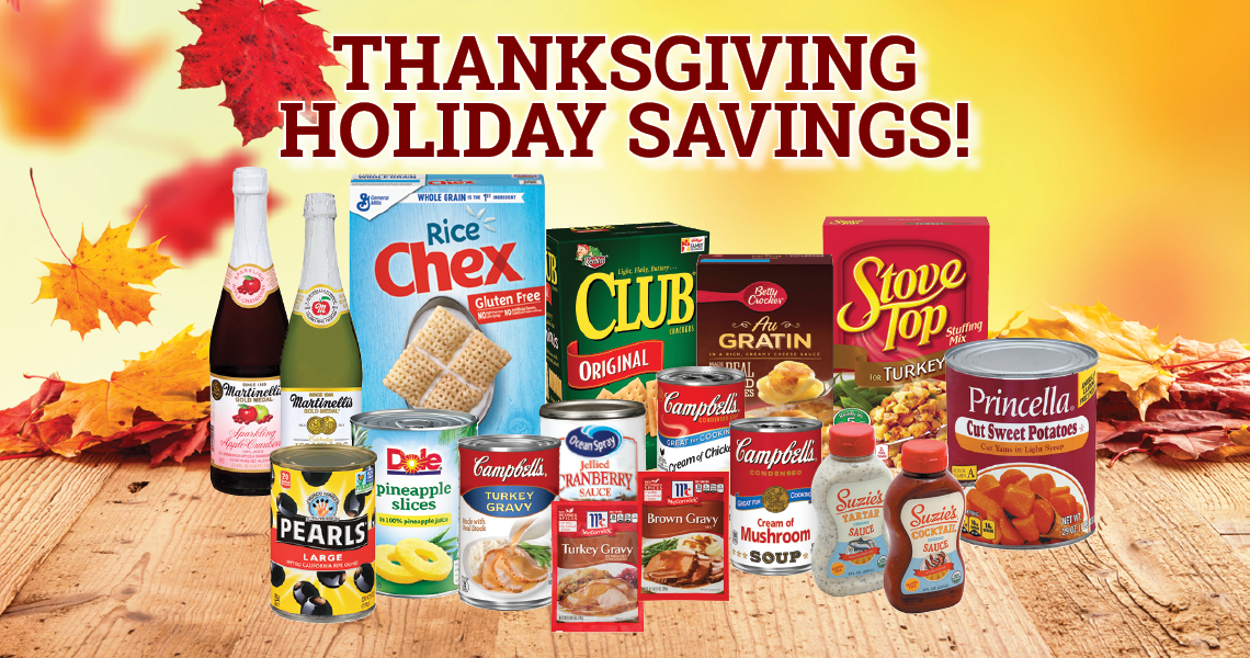 THANKSGIVING HOLIDAY SAVINGS