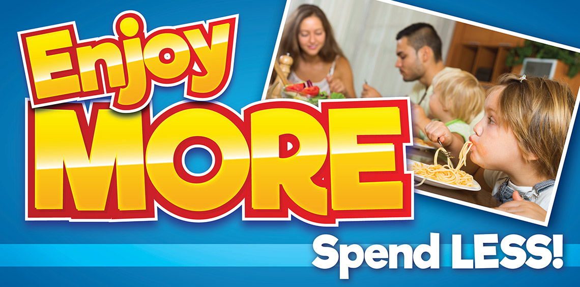 Enjoy More Spend Less