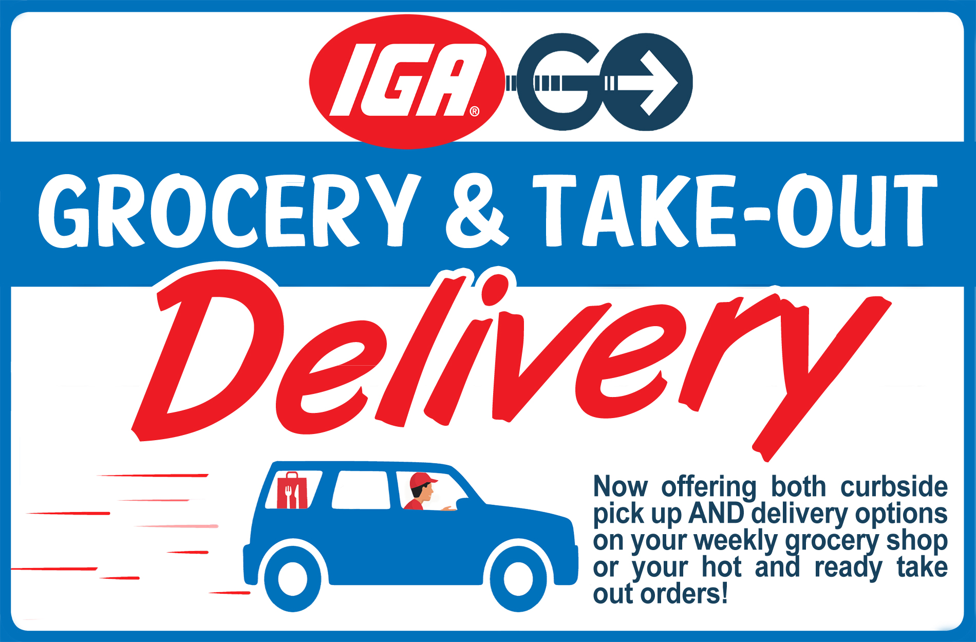 IGA Go Take Out & Grocery Delivery